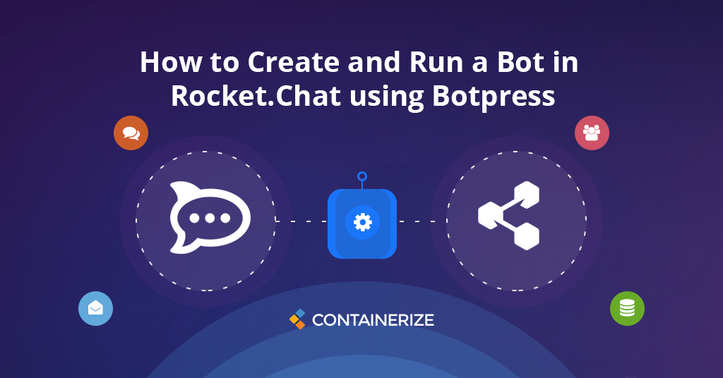 How to Create and Run a Bot in Rocket.Chat using Botpress