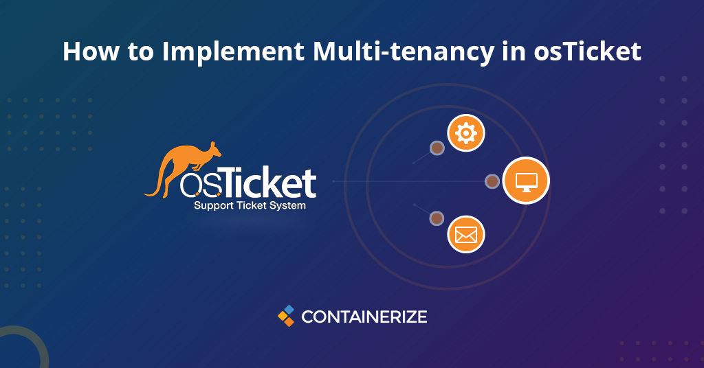 How to implement multi-tenancy in osTicket