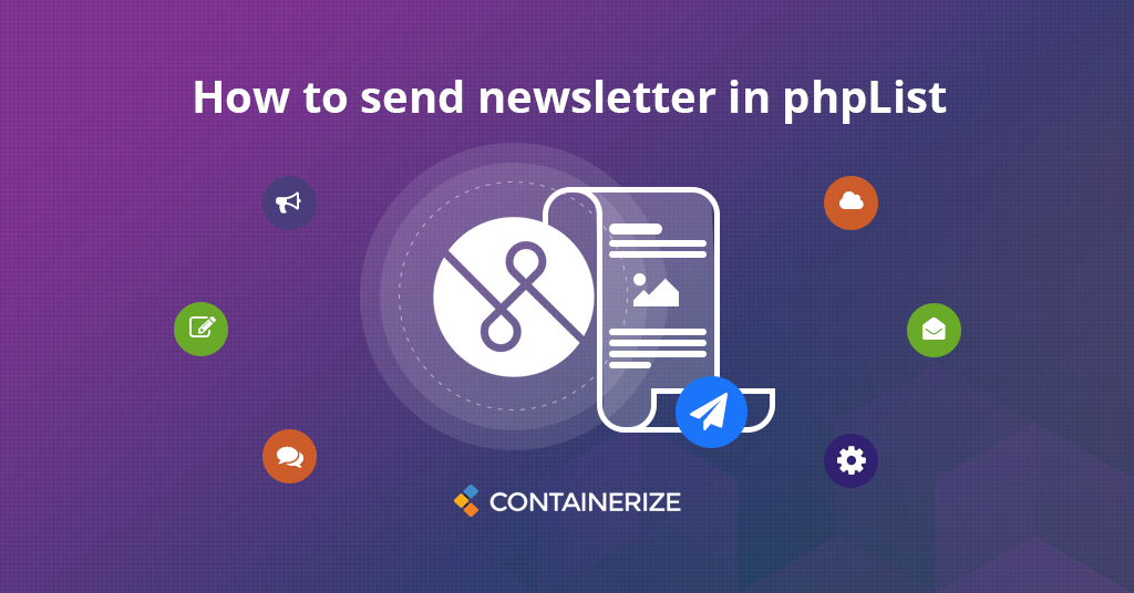 Create and Send Newsletter using phpList