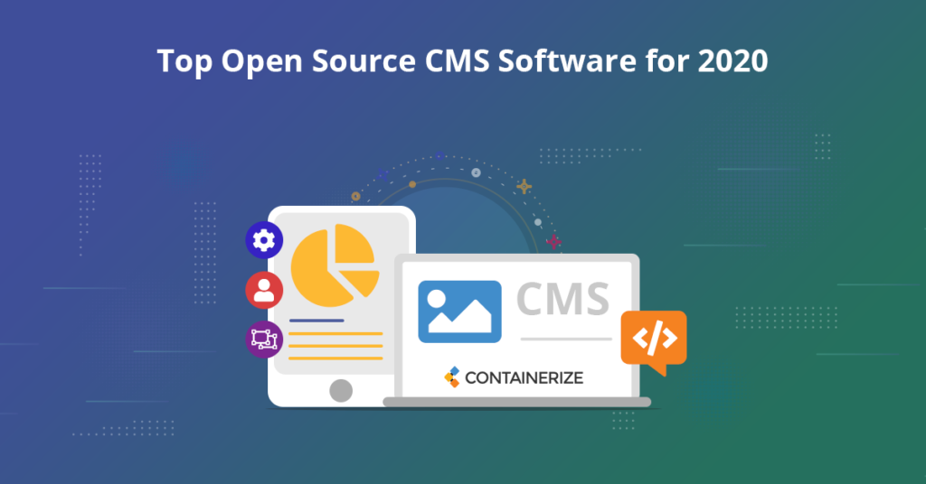 Top Open Source CMS Software For 2020