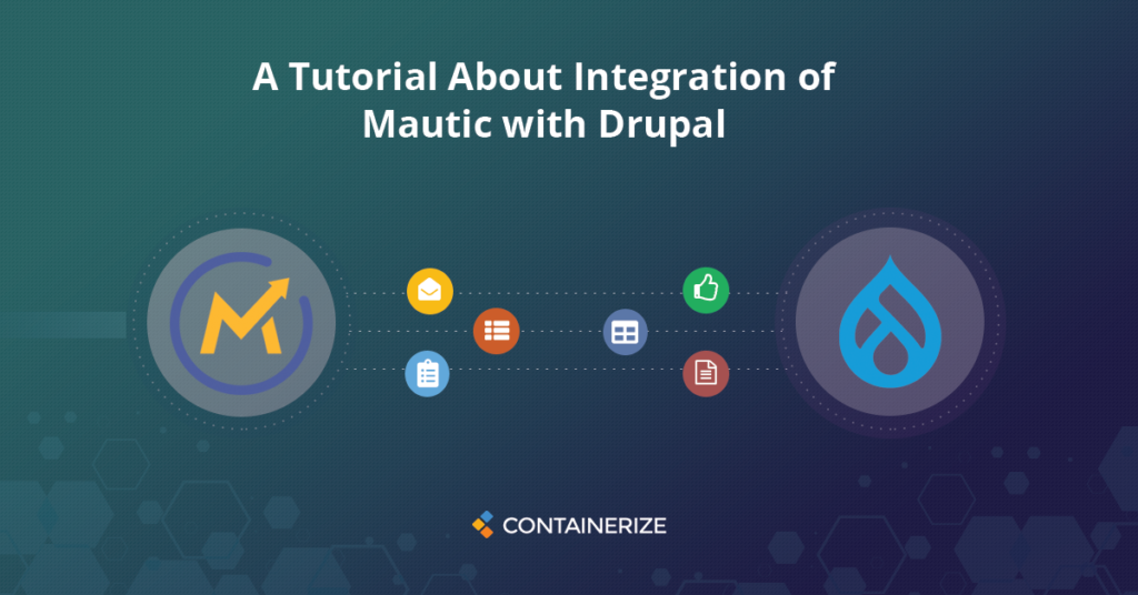 Mautic integration with Drupal tutorial
