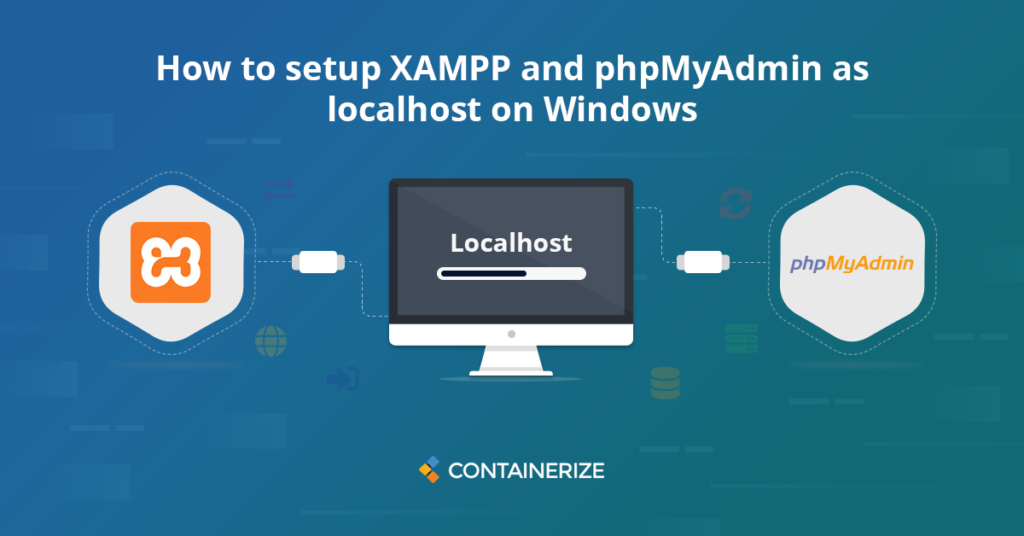 XAMPP and phpMyAdmin as localhost