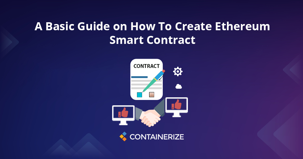 Guide on How To Create Ethereum Smart Contract