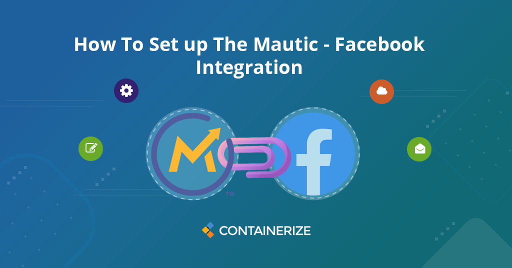 How to set up Mautic - Facebook Integration