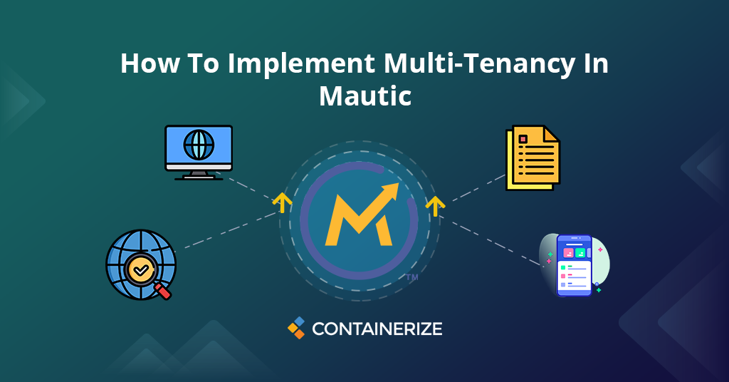 How To Implement Multi-tenancy In Mautic