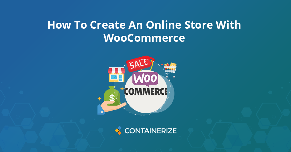 How To Create An Online Store With WooCommerce