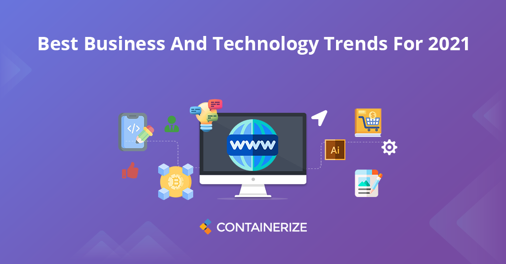 Top technology and business trends for 2021