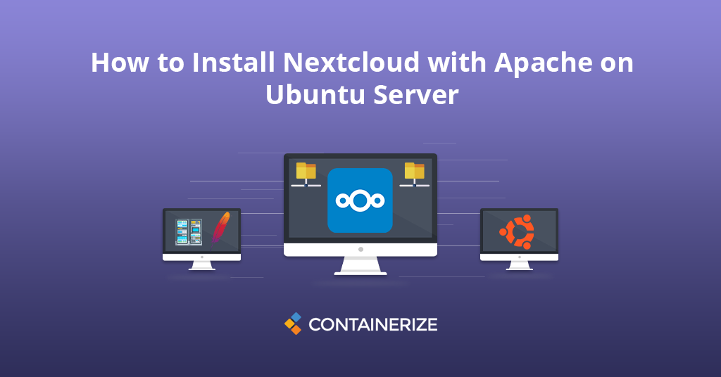 How to Install Nextcloud with Apache on Ubuntn