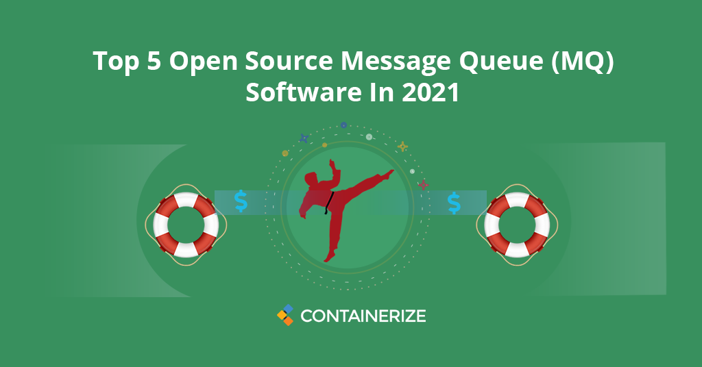 Open Source Message Queue (MQ) Software In 2021