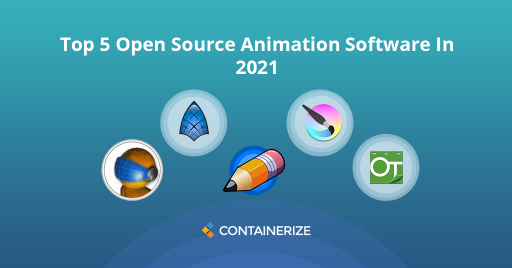 Top 5 Open Source Animation Software In 2021