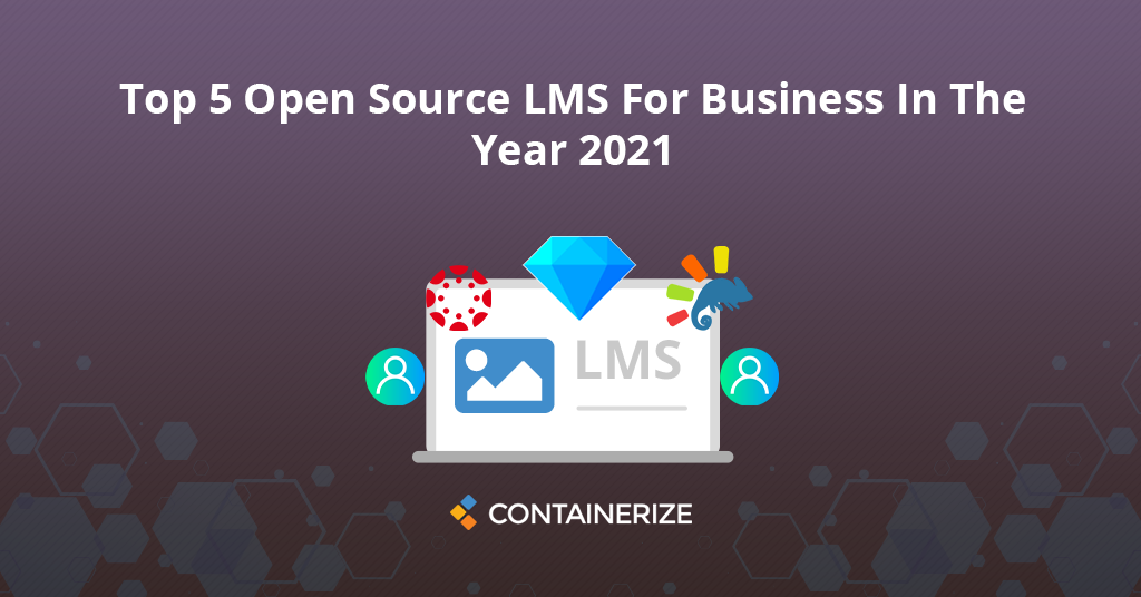 Top 5 Open Source LMS Tools For Business
