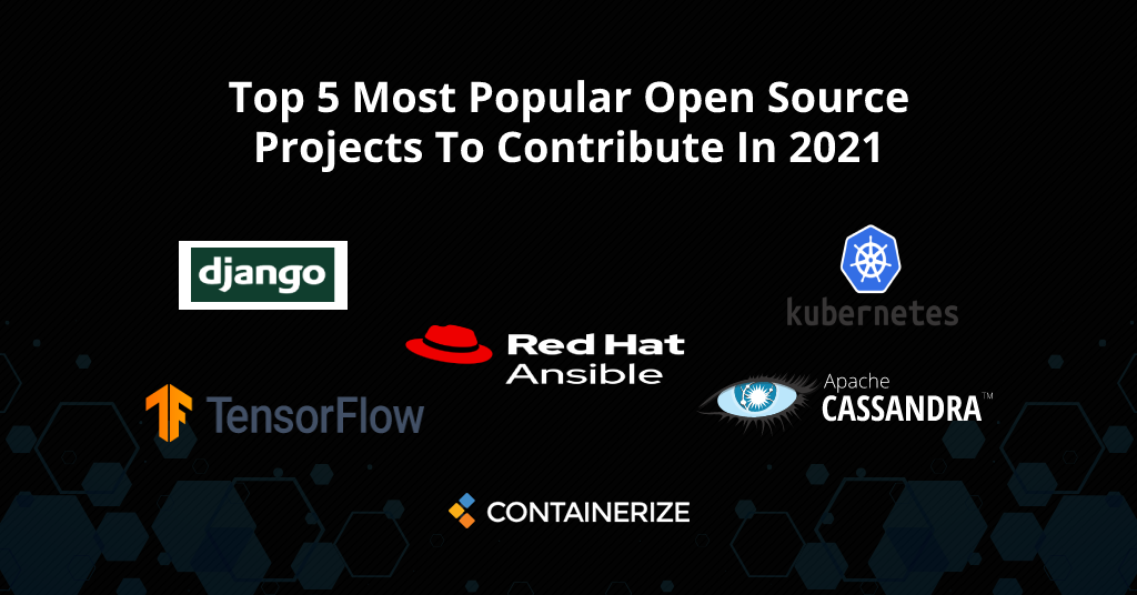 Top 5 Most Popular Open Source Projects To Contribute