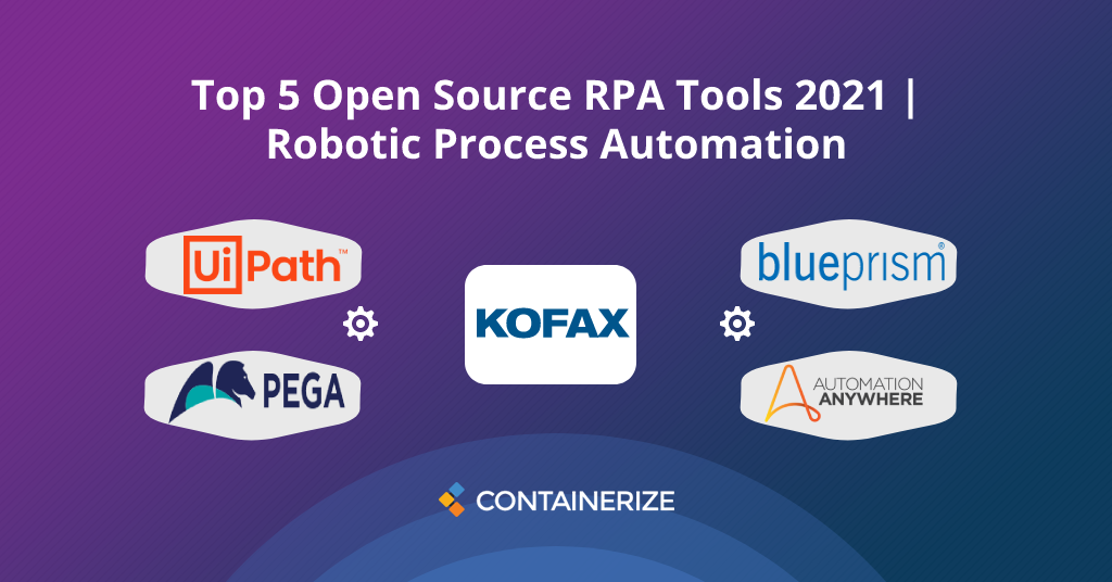 Top 5 Most Popular Open Source Robotic Process Automation RPA Tools