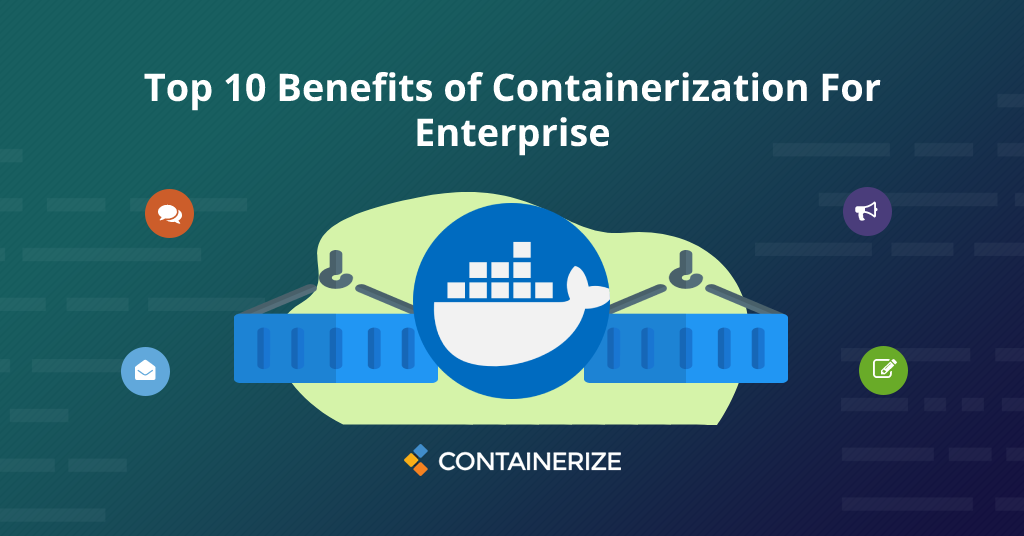 Benefits Of Containerization